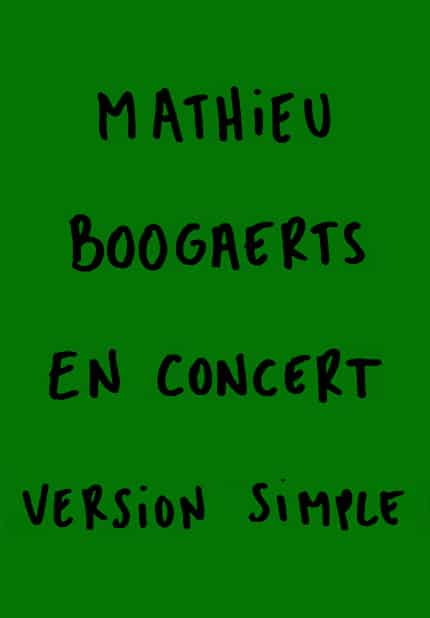 Mathieu Boogaerts en concert (version simple)